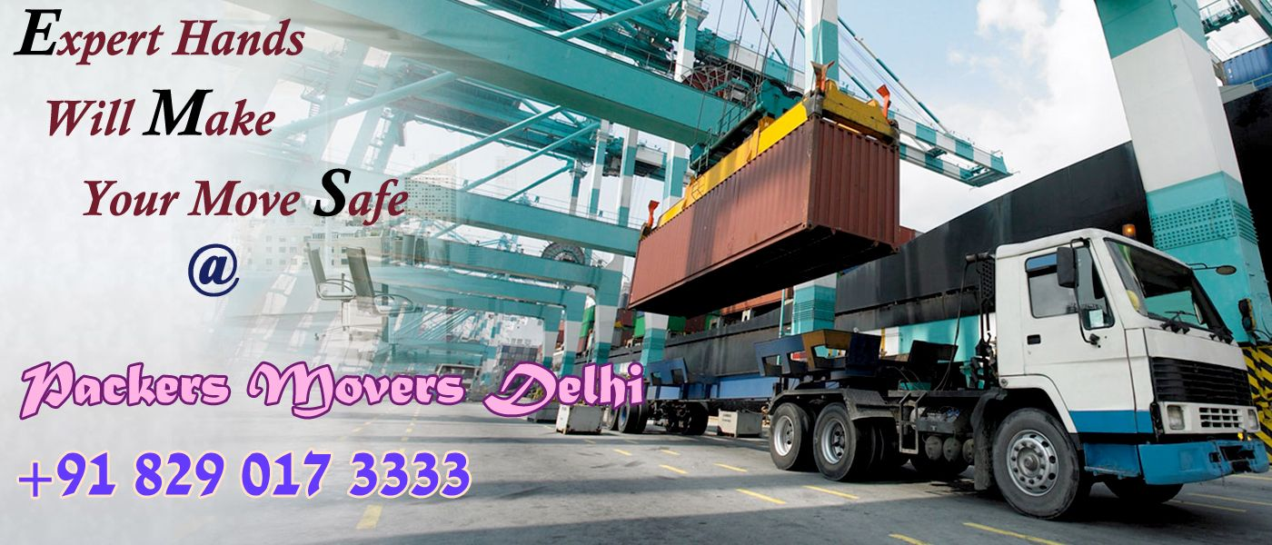 Best And Reliable Movers And Packers In Delhi
